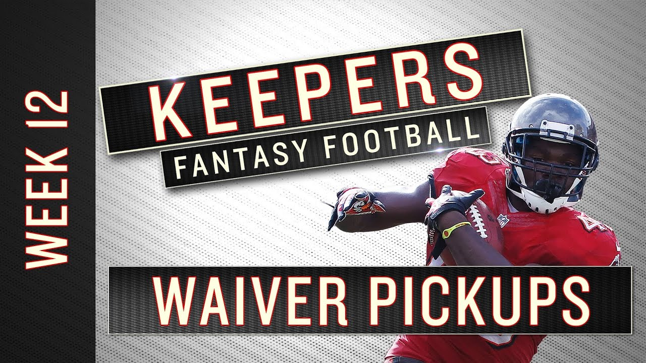 Fantasy Week 12 Waiver Wire Pickups - Keepers thumbnail