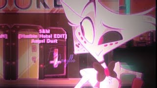 [Hazbin Hotel EDIT] S&M // Angel Dust