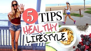 HOW TO LEAD A HEALTHY LIFESTYLE | 5 Must-Have Healthy Habits!