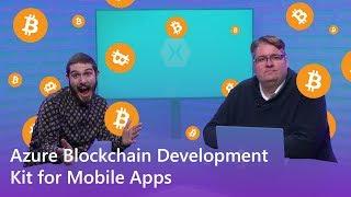 Azure Blockchain Development Kit for Mobile Apps   The Xamarin Show