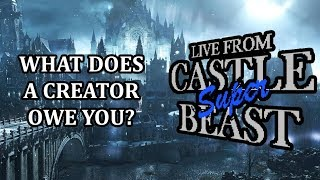 Castle Super Beast Clips: What Does A Creator Owe You?