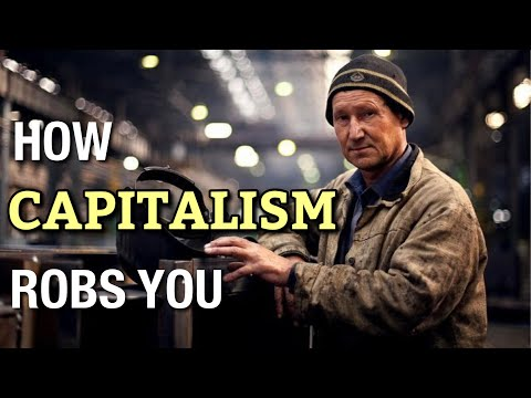 Marxism 101: How Capitalism Steals From You