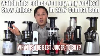 Watch This Before You Buy any Vertical Slow Juicer Comparison