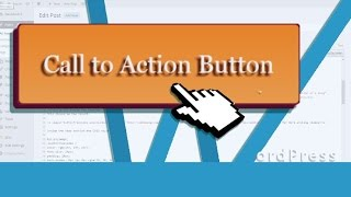 Easy to make CALL TO ACTION buttons in WordPress with CSS button generator.