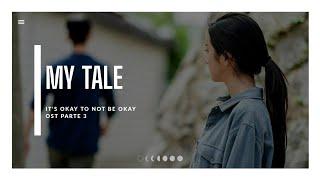 Park Won (박원) My Tale (It's Okay To Not Be Okay) OST PARTE 3 (Tradução/Legendado)