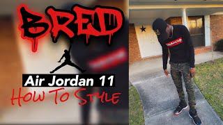 Air Jordan 11 Bred|How To Style|7 Outfits + On Feet Review