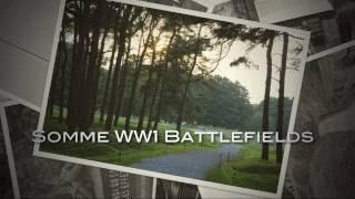 Somme WW1 Battlefields