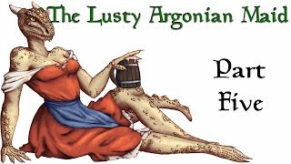 Skyrim Let's Become: The Lusty Argonian Maid #5 - Ordinator Edition