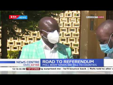 Road to referendum: IEBC certifies over 1M BBI signatures, sends the bill to counties