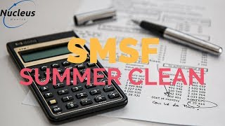 SMSF Summer Clean Master Class | Nucleus Investment Insights