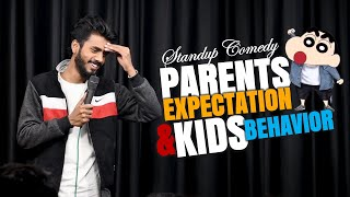 PARENTS EXPECTATIONS & KIDS BEHAVIOUR || Stand Up Comedy || Aditya Mehta