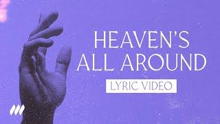 Heaven's All Around