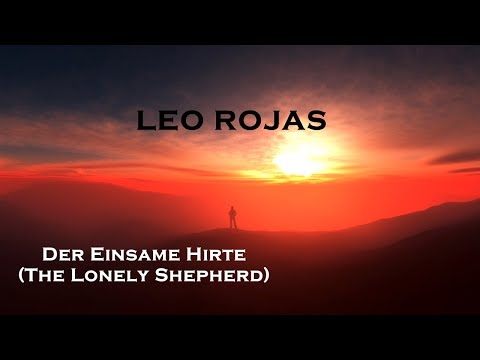 Leo Rojas - Der Einsame Hirte (The Lonely Shepherd) Mp3
