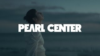 PEARL CENTER – Orion(Official Music Video)