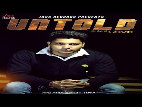 Untold Love ft Kv Singh  Haar V
