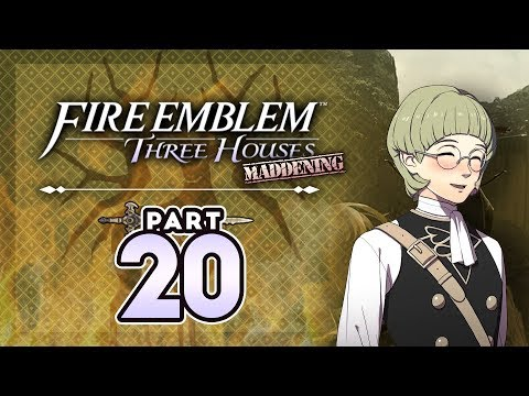 """Part 20: Let's Play Fire Emblem Three Houses, Golden Deer, Maddening - """"Who's The Nerd Now?"""""""