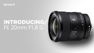 YouTube Video kIxQ8Q9lbd0 for Product Sony FE 20mm F1.8 G Lens (SEL20F18G) by Company Sony Electronics in Industry Lenses