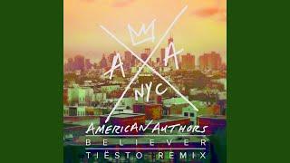Believer (Tiesto Remix)