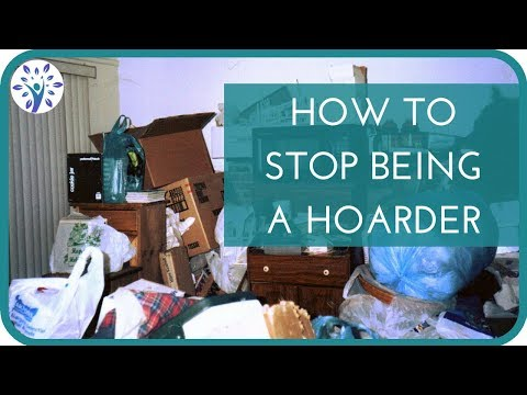 HOW TO OVERCOME A HOARDING PROBLEM | 4 Easy Ways to Kick Your Bad Habits