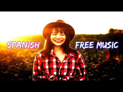 Copyright Free Music Spanish