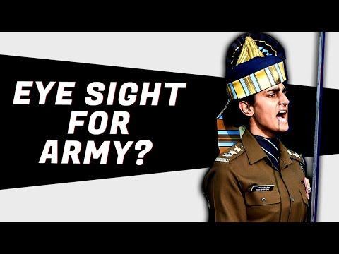 Eyesight Required To Join Indian Army - 6/6 and 6/9  Details