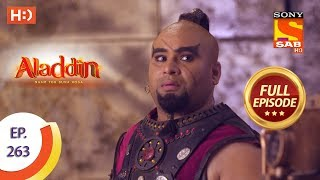 Aladdin   Ep 263   Full Episode   19th August, 2019