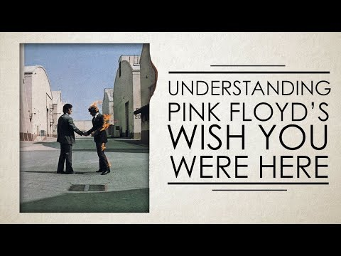 Porozumění Wish You Were Here od Pink Floyd