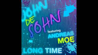 John De Sohn Ft. Andreas Moe - Long Time (Original Mix)