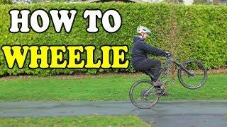How I Learned To Wheelie A Mountain Bike In 5 Steps