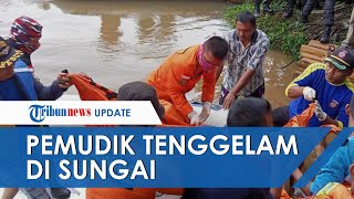2 dari 3 Orang yang Tenggelam saat Nekat Mudik Naik Perahu Akhirnya Ditemukan, 1 Orang Dicari