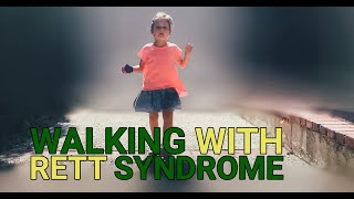 Walking With Rett Syndrome