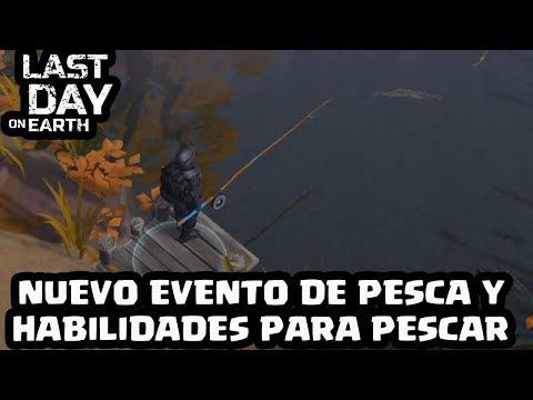 EVENTO DE PESCA Y HABILIDADES PARA PESCAR | LAST DAY ON EARTH: SURVIVAL | [El Chicha]