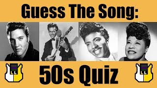 Guess The Song: 50s! | QUIZ