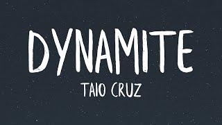 Taio Cruz - Dynamite (Lyrics)
