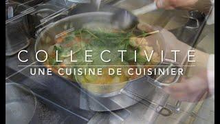 La cuisine de collectivité, une cuisine de cuisinier