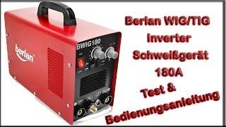 Berlan WIGTIG Inverter Schweißgerät 180A   BWIG180 Test und Bedienungsanleitung