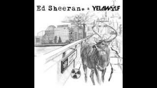 Yelawolf & Ed Sheeran - London Bridge