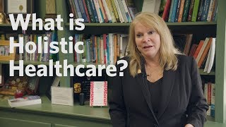 What is Holistic Healthcare?