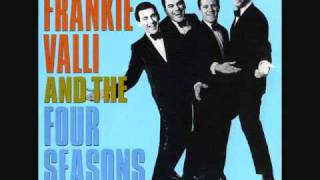 Rag Doll- Frankie Valli and the Four Seasons