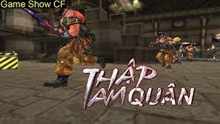 Game Show CF | Thập Tam Quân | TQ97