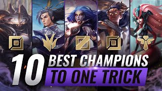 10 BEST Champions To ONE-TRICK For EVERY ROLE - League of Legends Season 10