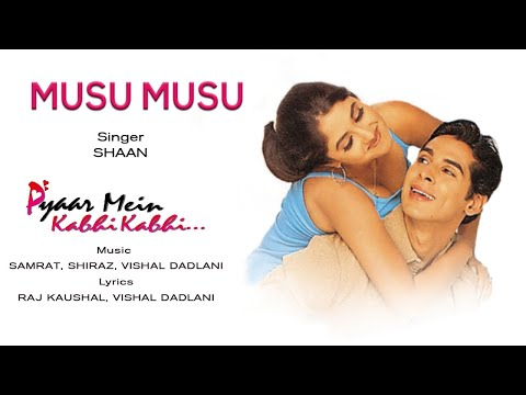Musu musu hasi deu malai lai pyaar mein kabhi kabhi 1999.