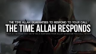 The Time Allah Guarantees To Reply You