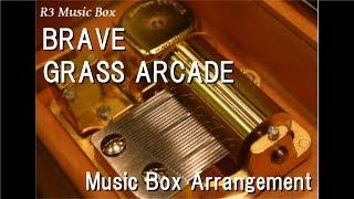"BRAVE/GRASS ARCADE [Music Box] (Anime ""The Kindaichi Case Files"" OP)"