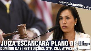 Juíza Ludmila Lins Grilo expõe avanço do ativismo judicial no Brasil