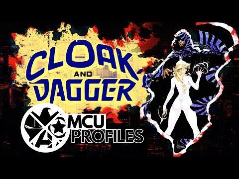 MCU Profiles - Cloak and Dagger