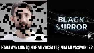 Kara aynanın içinde mi yoksa dışında mı yaşıyoruz? - Black Mirror S04E04