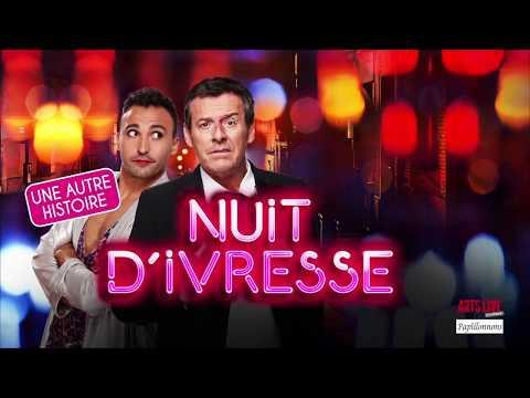 Nuit d'Ivresse au Théâtre de la Michodière avec Jean-Luc Reichmann, Thierry Lopez et...