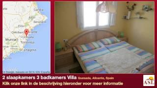 preview picture of video '2 slaapkamers 3 badkamers Villa te Koop in Quesada, Alicante, Spain'