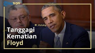 Saksikan Detik-detik Kematian George Floyd, Barack Obama Mengaku Menangis